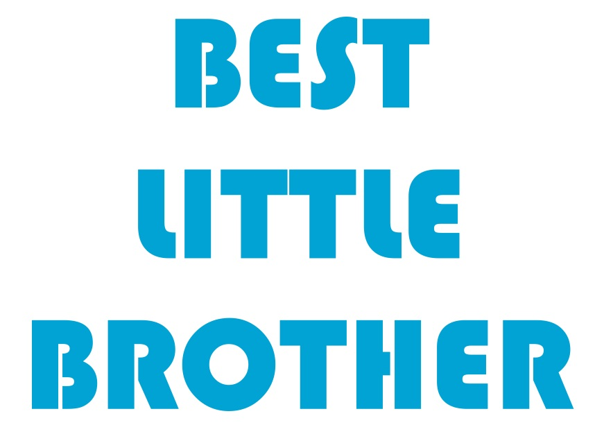 BEST LITTLE BROTHER BODY