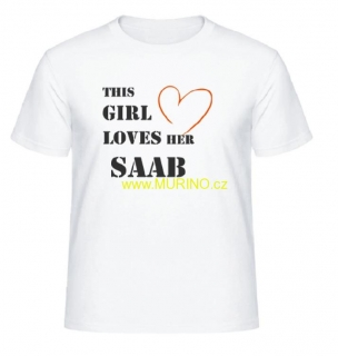 SAAB - THIS GIRL LOVES HER SAAB